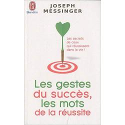 Les gestes du succès, les...