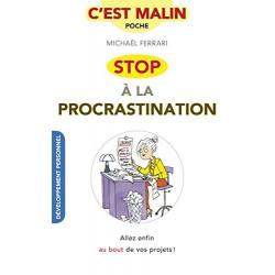 Stop à la procrastination,...