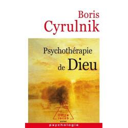 Psychothérapie de Dieu -...