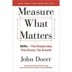 Measure What Matters- John...