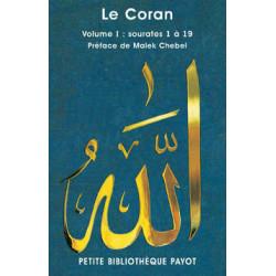 Le Coran / Sourates 1 à 19...