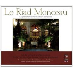 Riad Monceau (Le) : La...