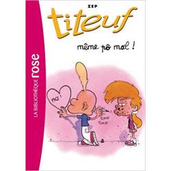 Titeuf 01 - Même po mal...