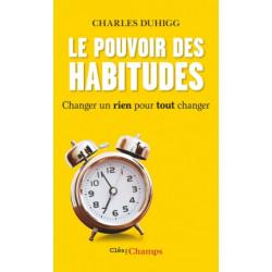 Charles Duhigg Le pouvoir...