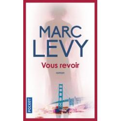 Vous revoir.      Marc Levy -
