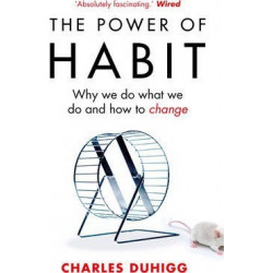 The Power of Habit: Why We...