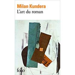 L'art du roman- Milan Kundera