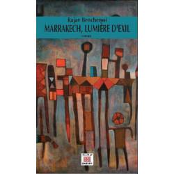 Marrakech, Lumiere D'Exil...