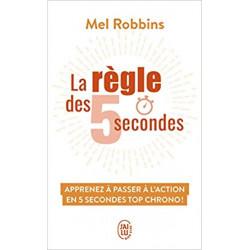 La règle des 5 secondes :...