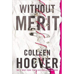 Without Merit- Colleen Hoover