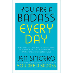 You Are a Badass Every Day-...