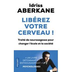 idriss Aberkane - Libérez...