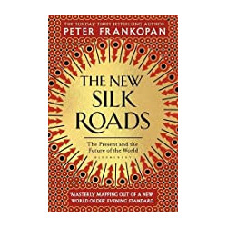 The New Silk Roads: The...