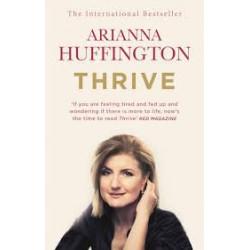 Thrive.Arianna Huffington