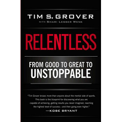 Relentless: From Good to...